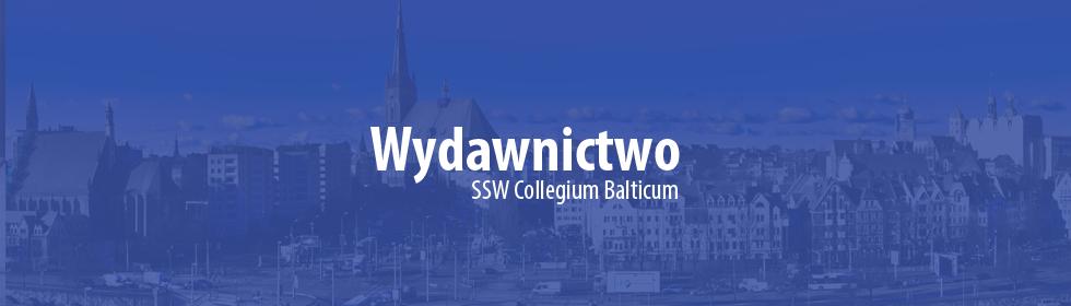 Wydawnictwo Szczecińskiej Szkoły Wyższej Collegium Balticum