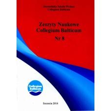 Zeszyty Naukowe Collegium Balticum Nr 8.