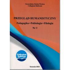 Przegląd Humanistyczny Nr 3. Pedagogika. Politologia. Filologia