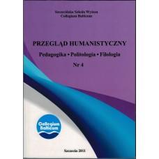 Przegląd Humanistyczny Nr 4. Pedagogika. Politologia. Filologia