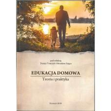 Edukacja domowa. Teoria i praktyka