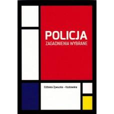 Policja. Zagadnienia wybrane