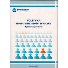 Polityka wobec mniejszości narodowych w Polsce: wybrane zagadnienia